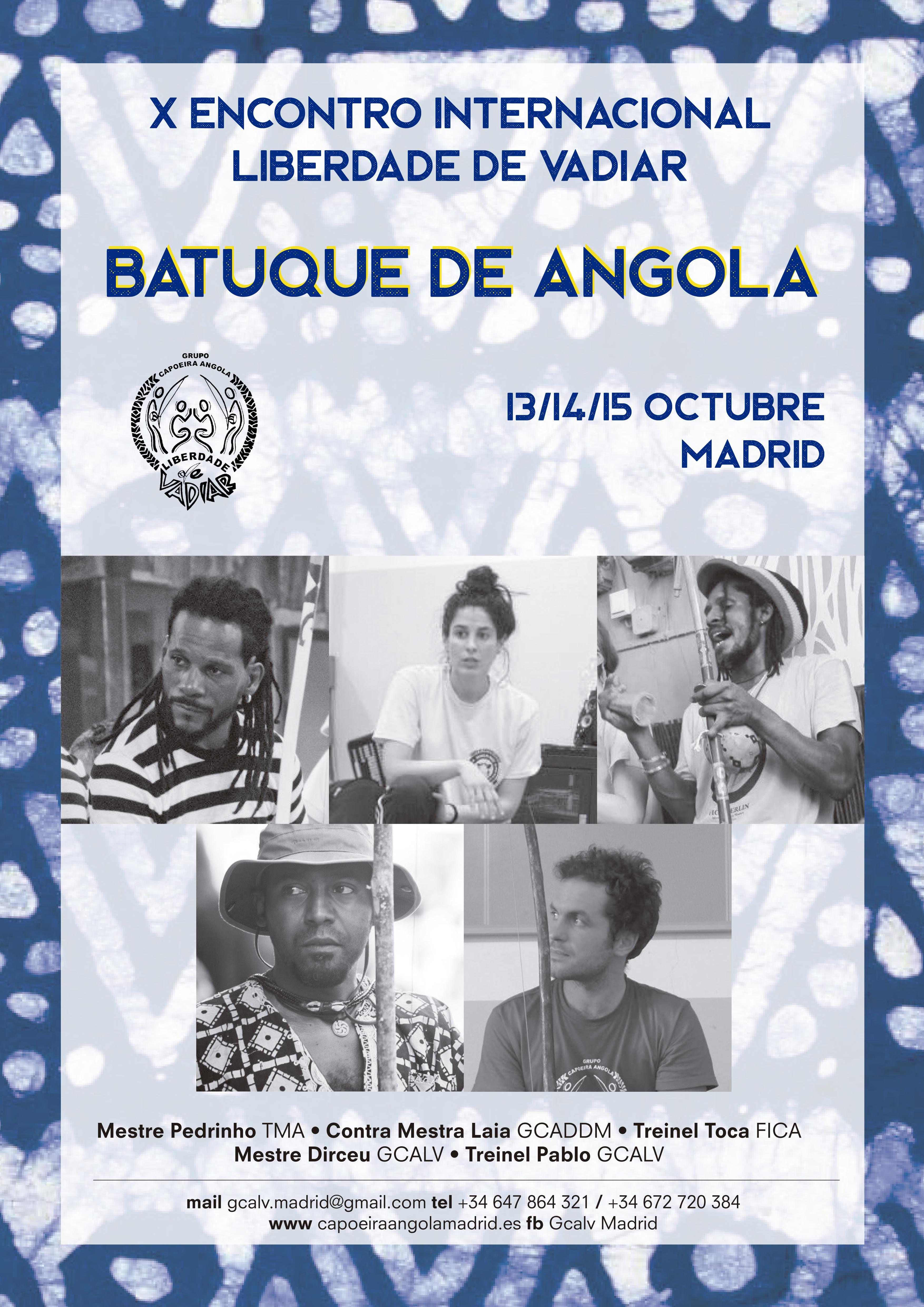 """Es con mucha ilusiòn que os invitamos al X encontro de GCALV """"Batuque de Angola"""" que se celebrarà del 13 al 15 de octubre en Madrid. Contaremos con la presencia de Mestre Pedrinho de Caxias (TMA), Contra Mestra Laia (GCADDM) y Treinel Toca (FICA), ademàs de Mestre Dirceu y Treinel Pablo (GCALV). Nos encantarà recibiros en nuestra casa y compartir con todxs vosotrxs un fin de semana lleno de capoeira angola. Muy pronto màs informaciones, pero, para que vayàis reservando fechas y billetes, os damos un adelanto de la programaciòn: Viernes 13 18:30 Roda inaugural del evento en EDS (ex Nacho's) calle Santa Isabel, 9 - Metro: Anton Martin 22:30 Fiesta de bienvenida Sábado 14 11:00 Comienzo de las actividades del día (aulas de movimiento y ritmo) 18:00 Roda 23:30 Fiesta Domingo 15 11:00 Comienzo de las actividades del día (aulas de movimiento y ritmo) 16:00 Roda de despedida. Precio del evento: 60€ Precio por dia: 35€ Para confirmar vuestra asistencia contactar con nosotros gcalv.madrid@gmail.com _ Tel: +34 647 864 321 / +34 672 720 384"""